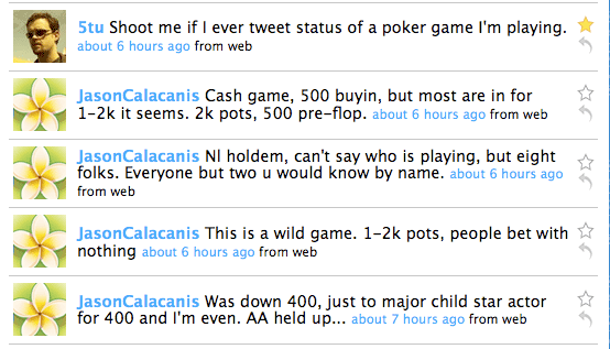 Shoot me if I ever tweet status of a poker game I\'m playing.